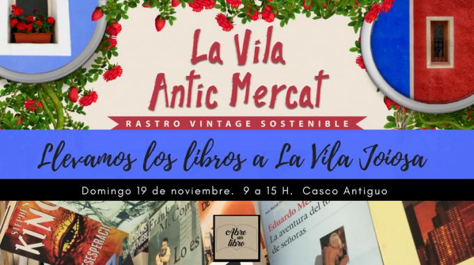 Llevamos Los Libros De Ocasión A La Vila Joiosa: ¡pásate Por El Rastro Vintage Sostenible De Las Pacas Market Vintage!