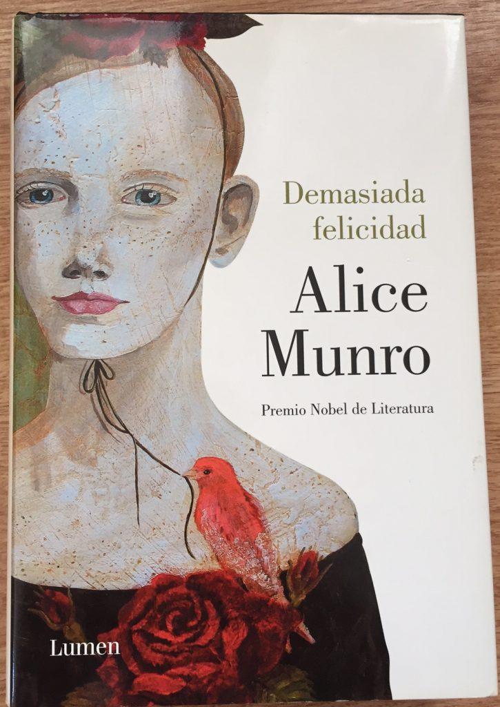 Demasiada Felicidad Alice Munro Demasiada Felicidad-Abre un libro