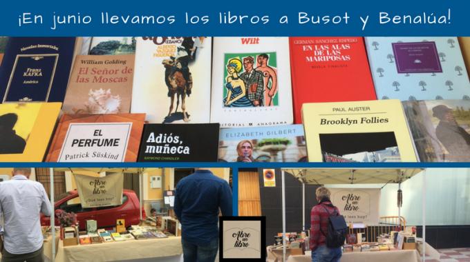 ¡En Junio Llega El Verano Y Llevamos Los Libros A Busot, Benalúa Y Torremanzanas!