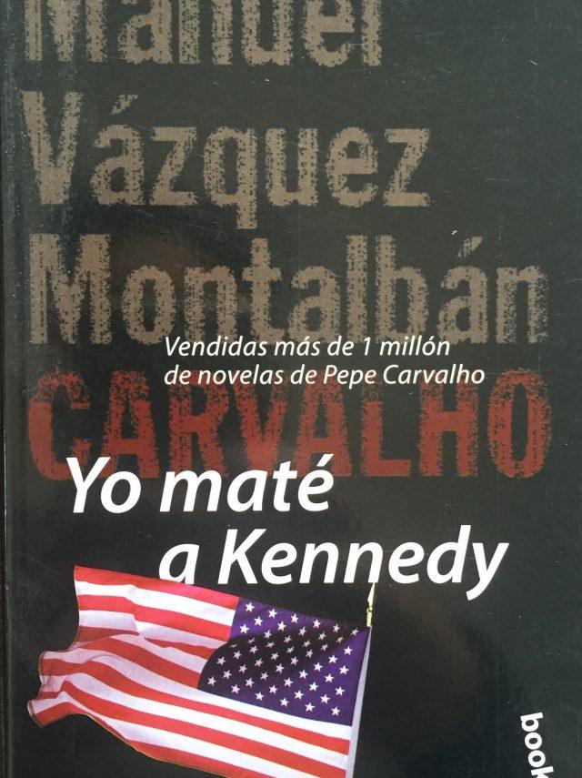 Yo Maté A Kennedy