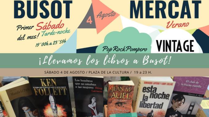 ¡El Sábado 4 De Agosto Llevamos Los Libros A Busot!