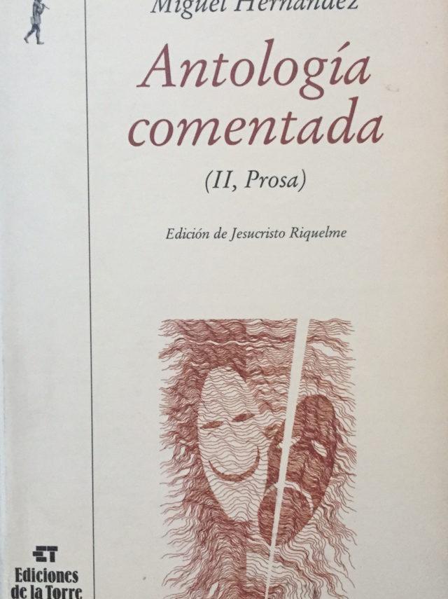 Antología comentada II Prosa Miguel Hernández