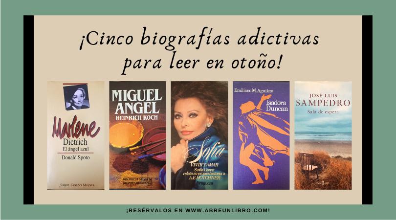 Cinco biografías adictivas