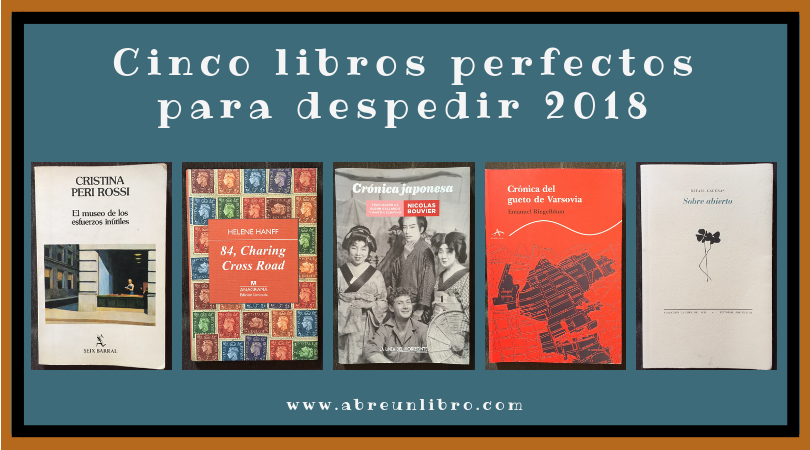 Cinco libros perfectos para despedir 2018