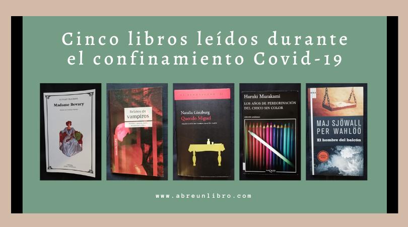 Cinco libros leídos durante el confinamiento por Covid-19
