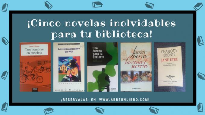Cinco Novelas Inolvidables Abre Un Libro