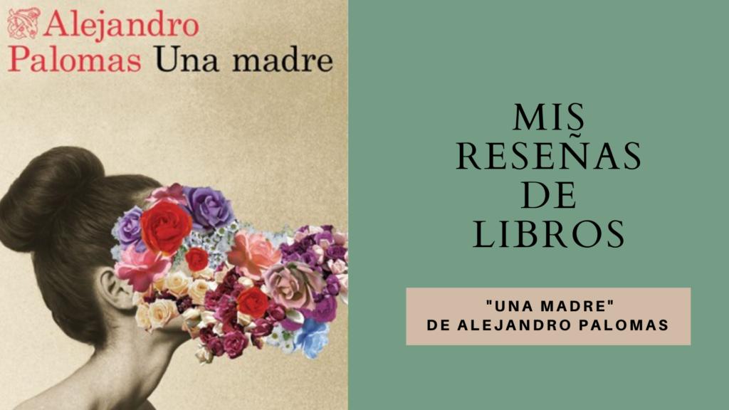 Mis reseñas de libros Una Madre