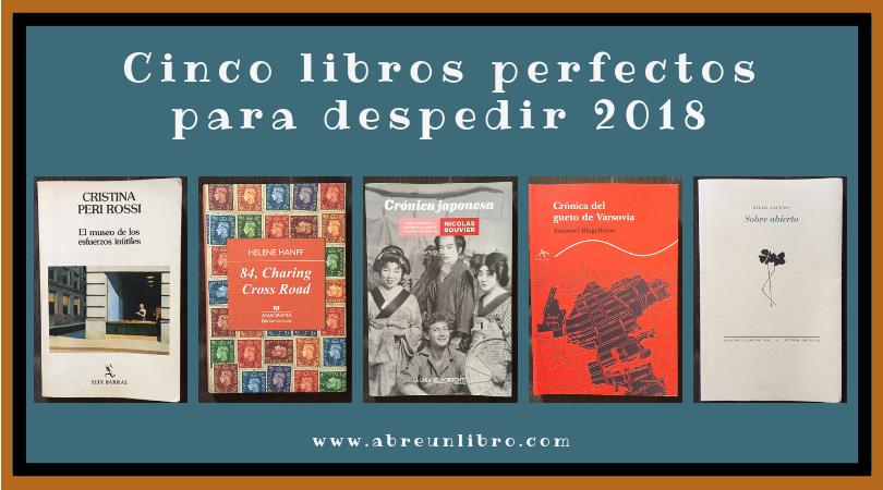 Cinco libros perfectos para despedir 2018