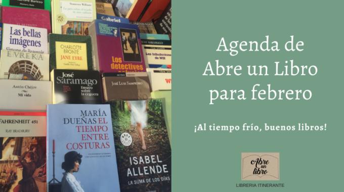 Agenda De Abre Un Libro De Febrero: ¡ven A Buscar Los Libros Que Te Acompañarán En Invierno!