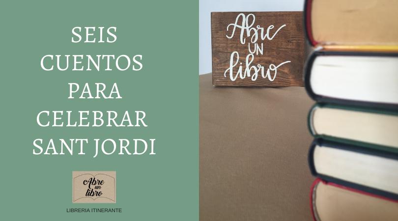 Seis cuentos para celebrar Sant Jordi como más nos gusta: ¡leyendo!